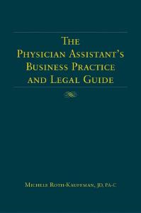 Description: The Physician Assistant's Business Practice And Legal Guide