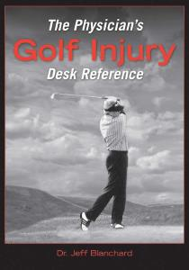 Description: The Physician's Golf Injury Desk Reference