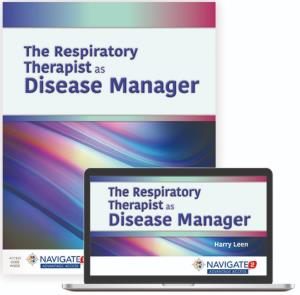 Description: The Respiratory Therapist as Disease Manager